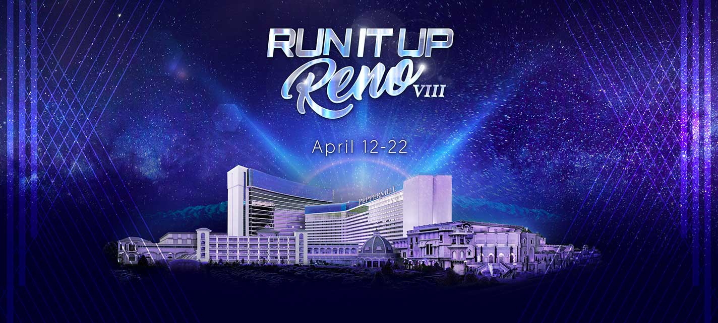 Run It Up Reno VIII
