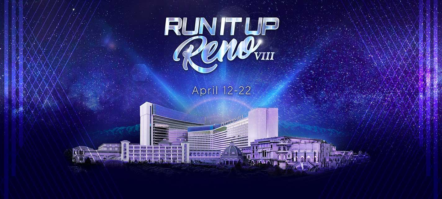 Run It Up Reno VIII