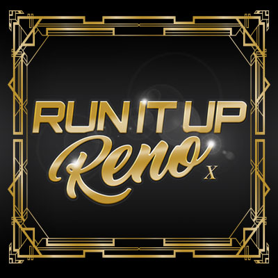 Run It Up Reno X